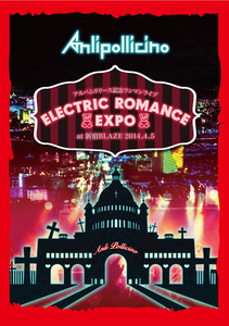 アルバムリリース記念ワンマンライブ「ELECTRIC ROMANCE EXPO」 at 新宿BLAZE 2014.4.5