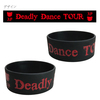 「Deadly Dance TOUR」シリコンバンド(Black)