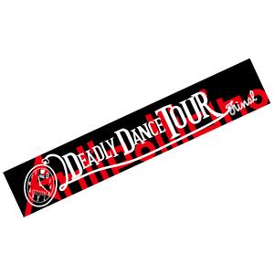 「Deadly Dance TOUR」マフラータオル