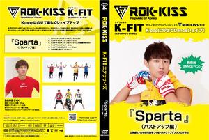 ROK-KISS『Sparta』(BANG:バストアップ編)
