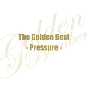 「ザ・ゴールデンベスト -Pressure-」(通常版 CD extra)