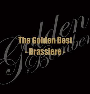 「ザ・ゴールデンベスト -Brassiere-」(通常盤 CD extra)