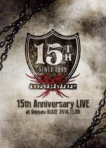 「machine 15th Anniversary LIVE 」at 新宿BLAZE 2014.11.03
