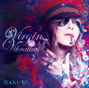 Virgin Vibration (初回限定盤B) [CD+DVD]