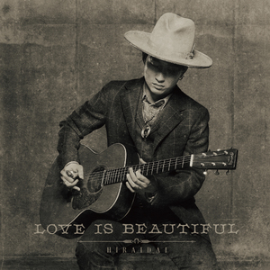 平井大「Love is Beautiful」