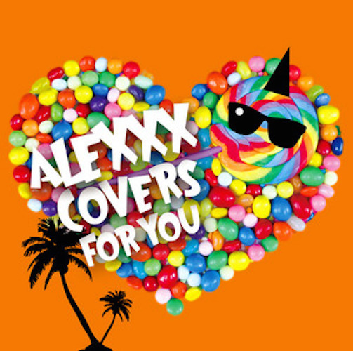 ALEXXX cover album「Covers For You」
