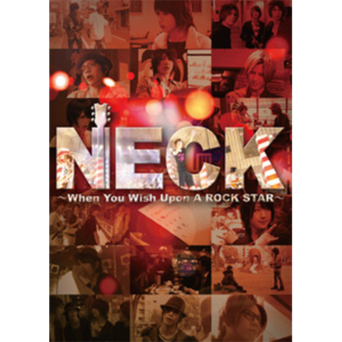 【DVD】「NECK ~When You Wish Upon A ROCK STAR~」
