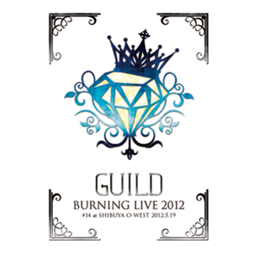 【DVD】「Burning LIVE 2012 #14」 at SHIBUYA O-WEST 2012.5.19