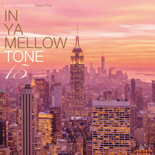 「IN YA MELLOW TONE 15」(CD)