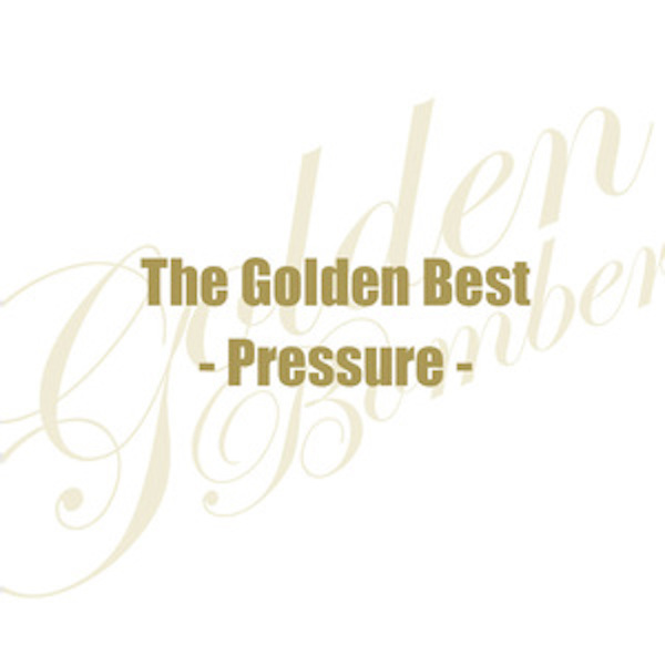 「The Golden Best - Pressure-」Normal Edition CD