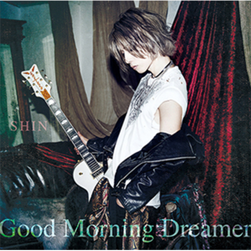 「Good Morning Dreamer」プレス限定盤A(CD+DVD)