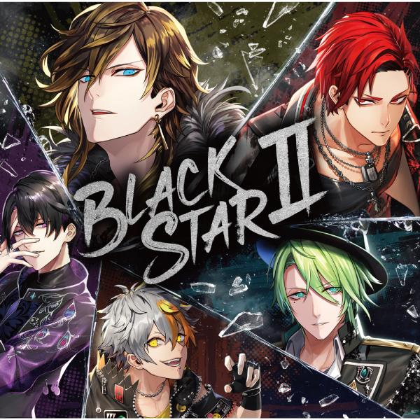 【ブラックスター -Theater Starless-】「BLACKSTARⅡ」通常盤