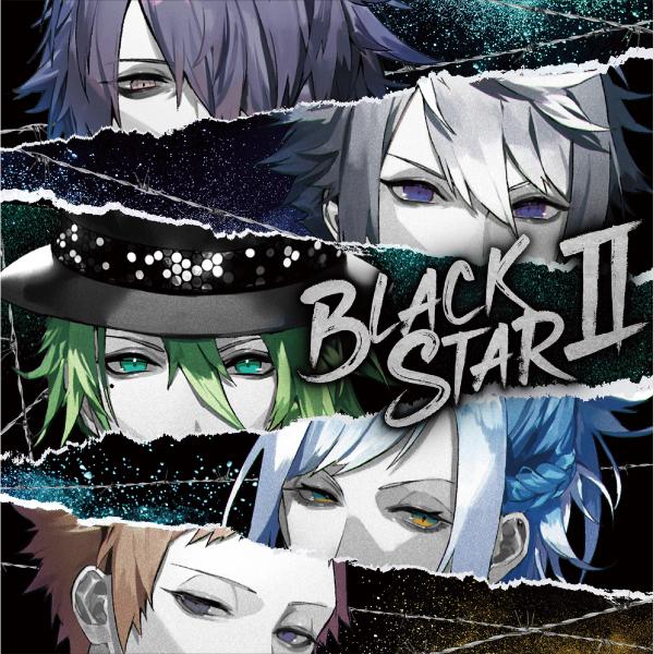 【ブラックスター -Theater Starless-】「BLACKSTARⅡ」初回限定盤 STAR Ver.