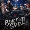 【ブラックスター -Theater Starless-】「BLACKSTARⅡ」初回限定盤 BLACK Ver.
