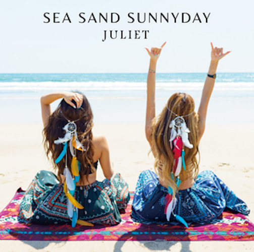 Juliet『SEA SAND SUNNYDAY(First limited edition)』[CD+DVD]